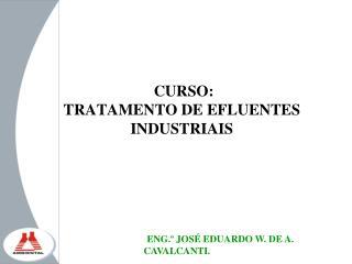 CURSO: TRATAMENTO DE EFLUENTES INDUSTRIAIS