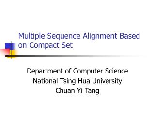 Multiple Sequence Alignment Based on Compact Set