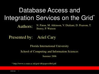 Database Access and Integration Services on the Grid *