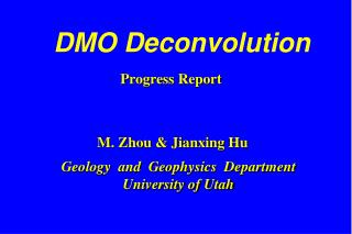 DMO Deconvolution