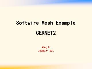 Softwire Mesh Example CERNET2