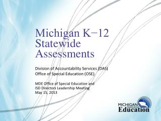 Michigan K−12  Statewide  Assessments