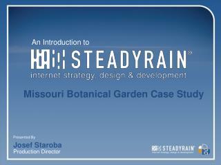 Missouri Botanical Garden Case Study