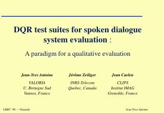 DQR test suites for spoken dialogue system evaluation  : A paradigm for a qualitative evaluation