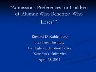 """Admissions Preferences for Children of Alumni: Who Benefits?  Who Loses?"""