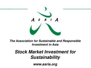 The Association for Sustainable and Responsible Investment in Asia