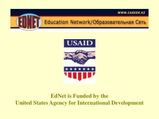 EdNet is Funded by the United States Agency for International Development