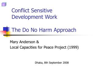 Conflict Sensitive  Development Work The Do No Harm Approach