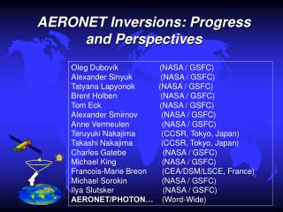 AERONET Inversions: Progress and Perspectives