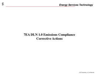 7EA DLN 1.0 Emissions Compliance Corrective Actions