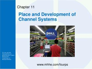 Place and Development of Channel Systems