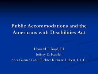 Public Accommodations and the Americans with Disabilities Act