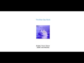 The Blue Day Book         Bradley Trevor Greive   ISBN: 0091842050