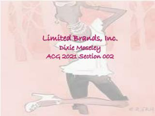 Limited Brands, Inc. Dixie Moseley ACG 2021 Section 002