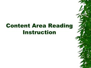 Content Area Reading Instruction