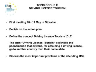 TOPIC GROUP X DRIVING LICENCE TOURISM