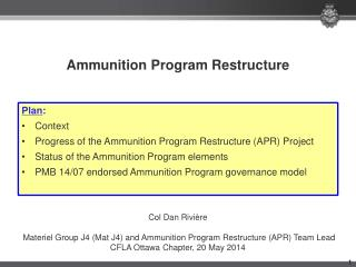 Ammunition Program Restructure