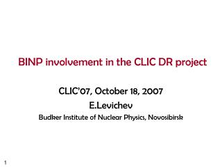 BINP involvement in the CLIC DR project