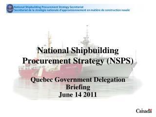National Shipbuilding Procurement Strategy (NSPS)