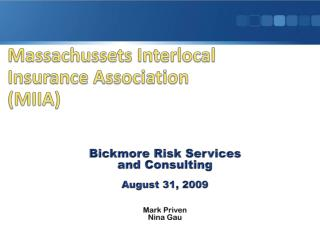 Massachussets Interlocal Insurance Association (MIIA)