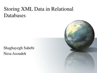 Storing XML Data in Relational Databases