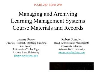 Managing and Archiving Learning Management Systems Course Materials and Records