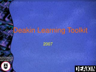 Deakin Learning Toolkit