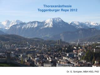 Thoraxan�sthesie Toggenburger Repe 2012