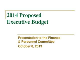 2014 Proposed  Executive Budget