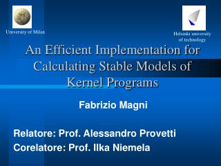 An Efficient Implementation for Calculating Stable Models of Kernel Programs