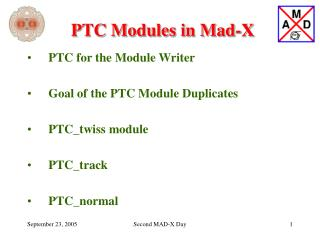 PTC Modules in Mad-X