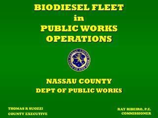 BIODIESEL FLEET  in PUBLIC WORKS OPERATIONS