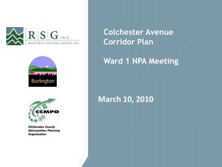 Colchester Avenue Corridor Plan Ward 1 NPA Meeting