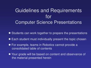 Guidelines and Requirements for Computer Science Presentations