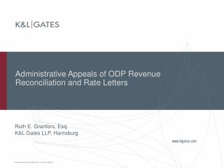 Administrative Appeals of ODP Revenue Reconciliation and Rate Letters