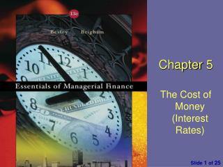 Chapter  5 The Cost of Money (Interest Rates)