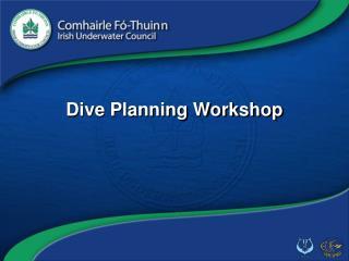 Dive Planning Workshop