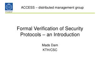 Formal Verification of Security Protocols   an Introduction
