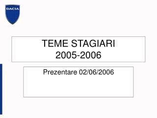 TEME STAGIARI  2005-2006