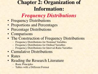 Chapter 2: Organization of Information:  Frequency Distributions
