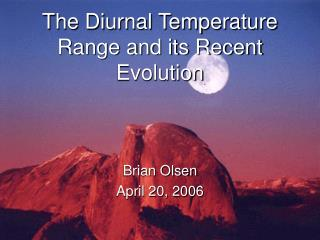 The Diurnal Temperature Range and its Recent Evolution