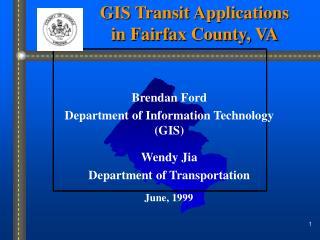 GIS Transit Applications  in Fairfax County, VA
