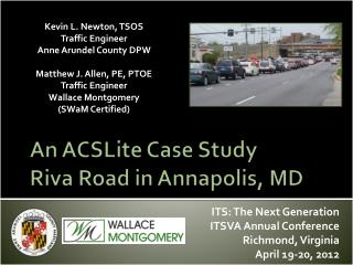 An  ACSLite  Case Study Riva Road in Annapolis, MD