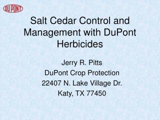 Salt Cedar Control and Management with DuPont Herbicides