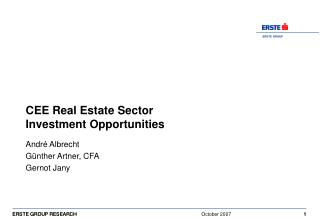 CEE Real Estate Sector  Investment Opportunities