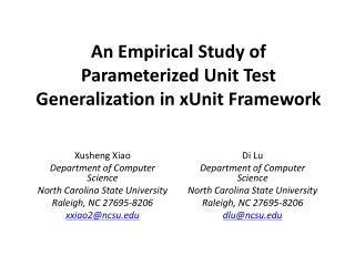 An Empirical Study of Parameterized Unit Test Generalization in xUnit Framework