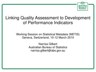 Linking Quality Assessment to Development of Performance Indicators