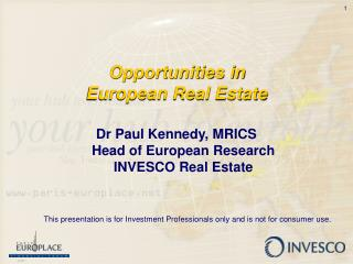 Opportunities in  European Real Estate