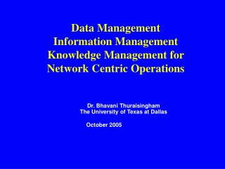 Data Management Information Management Knowledge Management for Network Centric Operations