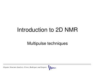 Introduction to 2D NMR